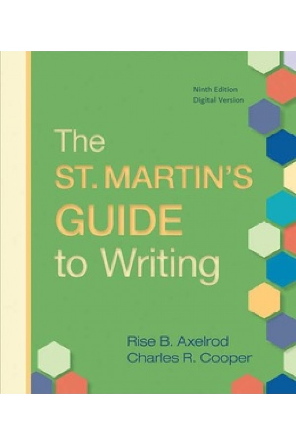 St. Martin`s Guide to Writing 9th EDITION