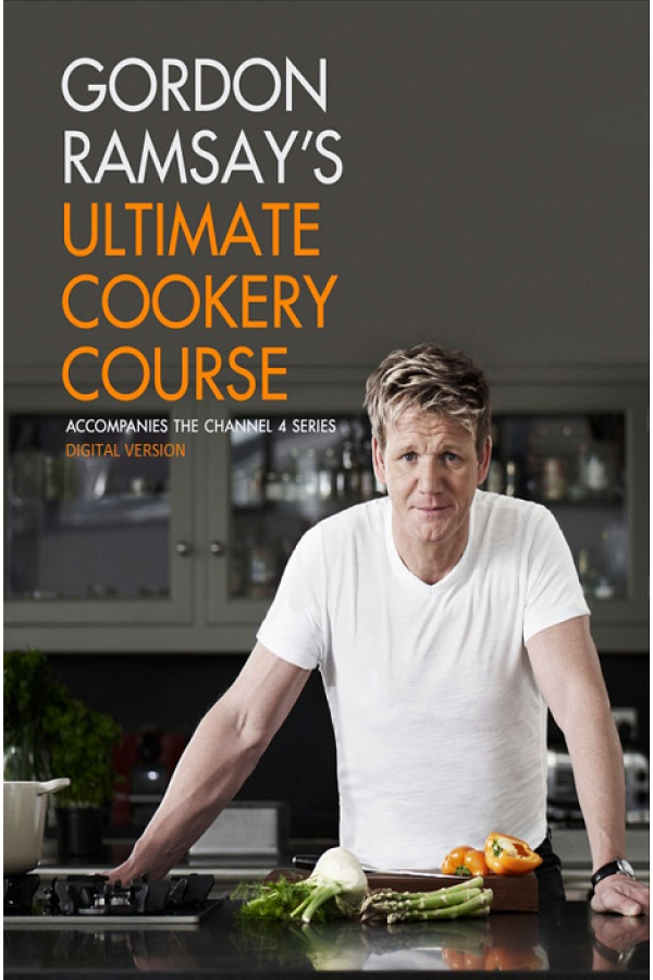 Gordon Ramsay's Ultimate Cookery Course 2012 (Format: PDF)