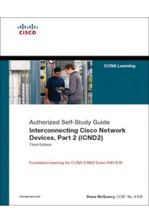 Interconnecting Cisco Network Devices, Part 2 (ICND2): (CCNA Exam 640-802 and ICND exam 640-816) (3rd Edition) (eBook)