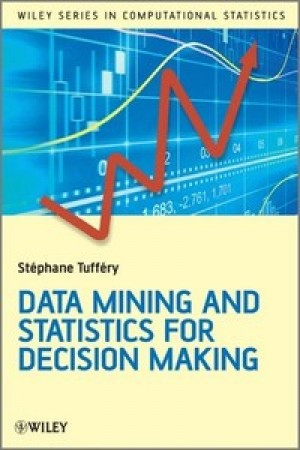 Data Mining and Statistics for Decision Making (eBook)