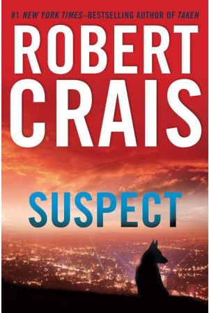 Suspect by Robert Crais (Jan 22, 2013)