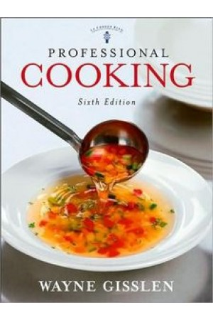 Professional Cooking, 6th Edition by Wayne Gisslen (Mar 3, 2006)