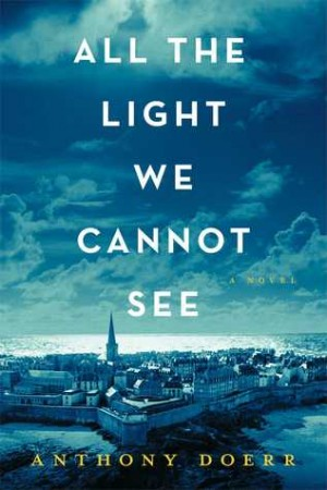 All the Light We Cannot See (Unabridged).