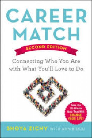 Career Match: Connecting Who You Are with What You'll Love to Do (PDF)