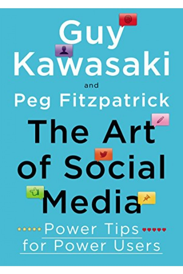 The Art of Social Media: Power Tips for Power Users (ePUB)