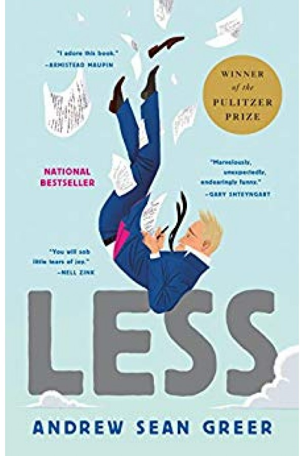Less (Winner of the Pulitzer Prize): A Novel Kindle Edition