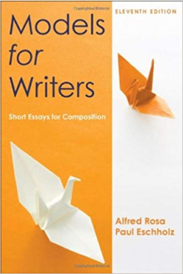 Models for Writers: Short Essays for Composition 11th Edition PDF Format