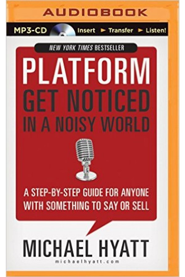 Platform Get Noticed in a Noisy World (Audio Download)
