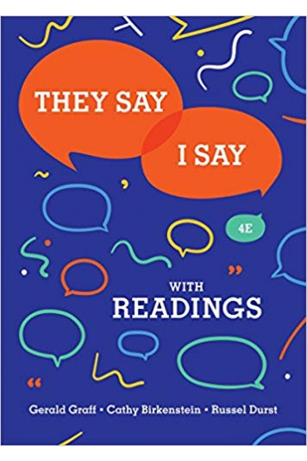 They Say / I Say: The Moves That Matter in Academic Writing with Readings 4th ed Pdf Edition