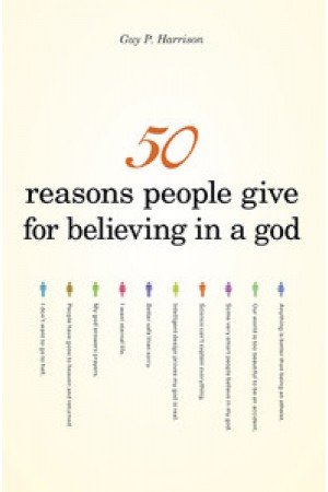 50 Reasons People Give for Believing in a God (eBook)