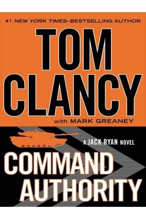 Command Authority (Jack Ryan) by Tom Clancy