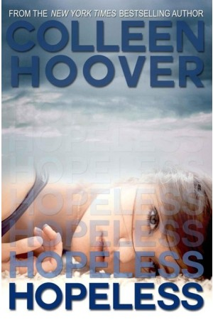 Hopeless by Colleen Hoover (May 7, 2013)