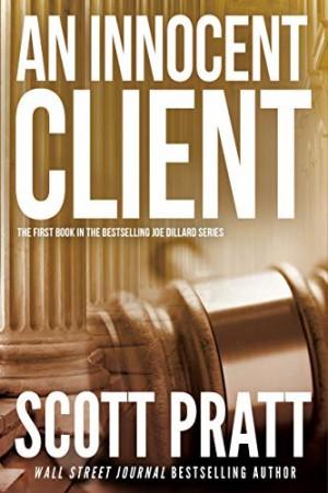 An Innocent Client (Joe Dillard Series Book 1) Kindle Edition