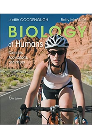 Biology of Humans: Concepts, Applications, and Issues 6th Edition