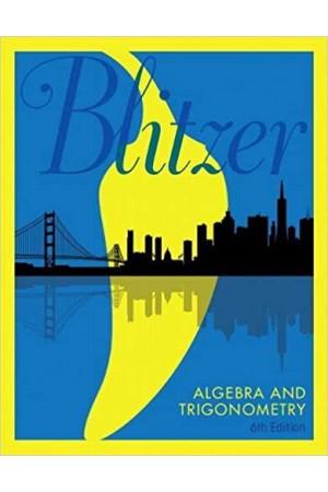 Blitzer Algebra and Trigonometry 6th Edition