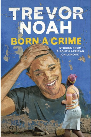Born a Crime Audiobook Unabridged