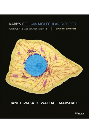 Karp's Cell and Molecular Biology: Concepts and Experiments 8th Edition