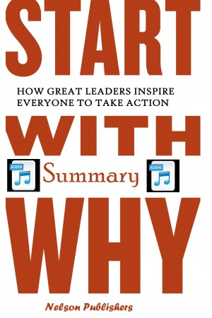 Start with Why Summary (Audio). *Digital Book Summary Included!